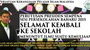 PERUTUSAN PRESIDEN SEMPENA SESI PERSEKOLAH BAHARU 2015
