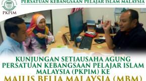 KUNJUNGAN SETIAUSAHA AGUNG PERSATUAN KEBANGSAAN PELAJAR ISLAM MALAYSIA (PKPIM) KE MAJLIS BELIA MALAYSIA (MBM)