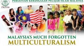 MALAYSIA'S MUCH FORGOTTEN MULTICULTURALISM