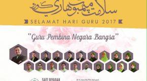"""Perutusan Presiden Sempena Hari Guru 2017 :  """"Perjuangan Pendidikan, Apresiasi Buat Guru Mithali"""""""