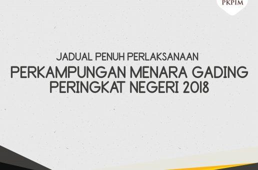 Jadual Pelaksanaan Program Perkampungan Menara Gading Peringkat Negeri 2018 !