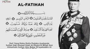 AL-FATIHAH DYMM Paduka Ayahanda Sultan Haji Ahmad Shah