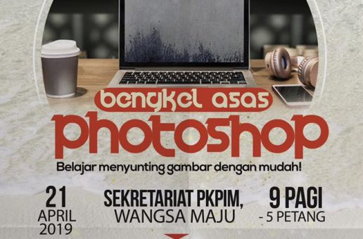 BENGKEL MEDIA: BENGKEL ASAS PHOTOSHOP